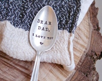 Pesonalized Stamped Spoon for Dad: Dear Dad, I love you. Stocking Stuffer. Gift for Husband. Gift for father.