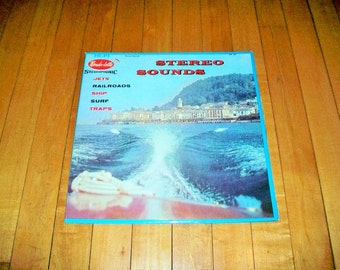 Stereo Sounds Effects Record Album Rondo Lette Stereophonic Jets Railroads Ship Surf Traps 1950s SA 46