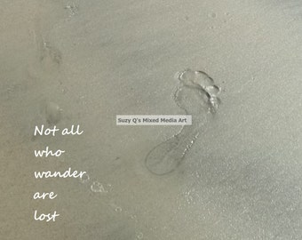 Not All Who Wander Are Lost, Art, Suzy Q's Mixed Media Art, Beach Art, Thought Provoking Art, Footprints in the Sand Art