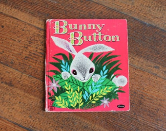 Vintage Children's Book - Bunny Button by Reyena (Whitman Tell-A-Tale 1953)
