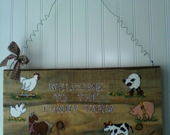 Rustic Wood Welcome To The Funny Farm Sign