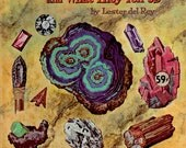 Rocks and What They Tell Us by Lester Del Rey, illustrated by Pru Herric