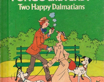 Pongo and Perdy: Two Happy Dalmatians (101 Dalmatians) - a picture book