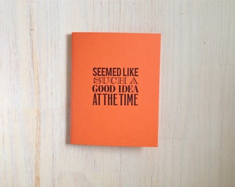 Medium Notebook: Humor, Funny, Birthday, Seemed Like, Orange, Gift, For Her, For Him, Wedding Notebook, Wedding, Favor, Journal, Unique, D83