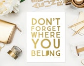 Don't forget where you belong - Print - HOME - Customizable with your state or country