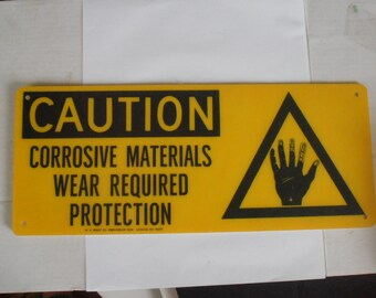 SALE Vintage Caution Corrosive materials Industrial sign, fiber-shield, great graphics, yellow and black
