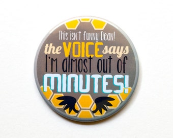 "Supernatural Button // Castiel Quote Button //  ""The Voice Says I'm Out of Minutes!"" // 2"" Pinback Button or Magnet"
