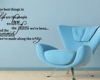 The Best Things In Life are the People We Love Quote Vinyl Wall Decal Decor Wall Sticker Wall Quote Saying (C160)