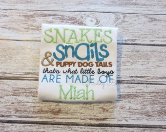 Snakes, Snails, and Puppy Dog Tails, That's What Little Boys Are Made Of Embroidered Shirt - Snakes, Snails, Puppy Dog Tails, Little Boys