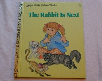"""Vintage Little Golden Book, """"The Rabbit Is Next"""" By Gladys Leithauser and Lois Breitmeyer, Illustrated by Linda Powell, 1978."""