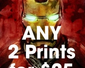 Any TWO 11x17 Prints for 25 Dollars