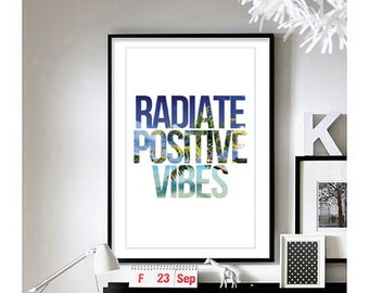 Motivational Quotes - ('Radiate Positive Vibes')  Art Print