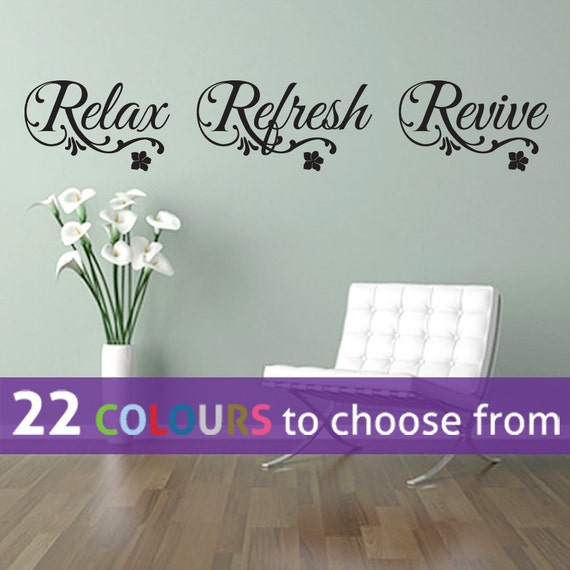 Relax Refresh Revive Wall Art Sticker Decal Transfer With