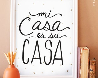 Mi Casa es su Casa digital black art print with gold foil flecks. home decor. wall art. spanish art print