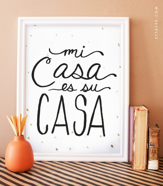 Mi casa es su casa digital black art print with gold foil for Tu casa es mi casa online