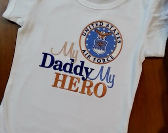 My Hero is in the Air Force I call him Daddy / Mommy Shirt Onesie Air Force, Navy, Coast Guard Marines National Reserves Any Military Branch
