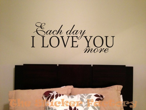Items Similar To Each Day I Love You More Vinyl Wall Decal