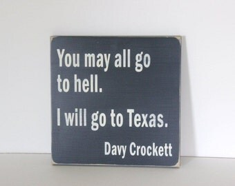 Davy Crockett, Texas sign, distressed sign