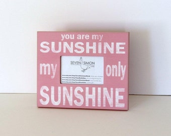 you are my sunshine, distressed picture frame