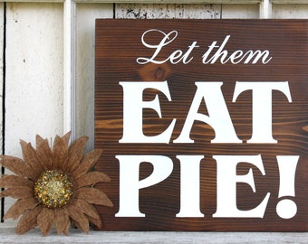 Let them eat pie guide