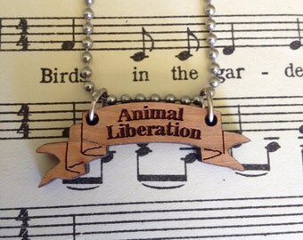 Animal Liberation banner necklace
