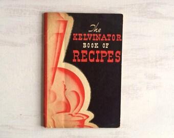Vintage Kelvinator Book of Kitchen Tested Recipes