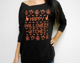 """Happy Halloween Witches Shirt. Halloween Shirt. Halloween party. Funny Halloween Shirt. """"Happy Halloween Witches"""". Raw Edge Terry Slouchy"""