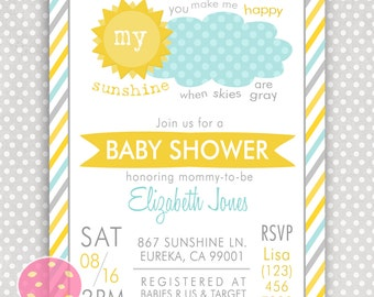You Are My Sunshine Baby Shower Invitation, Gender Neutral, Customized Invite, you make me happy when skies are gray