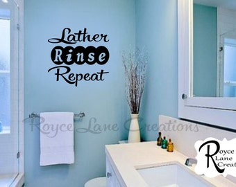 Lather Rinse Repeat Bathroom Wall Decal