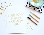 I Could Hold You In My Arms - Gold Foil Nursery Art Print