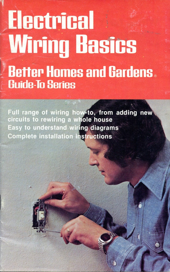 electrical wiring basics from better homes and gardens home