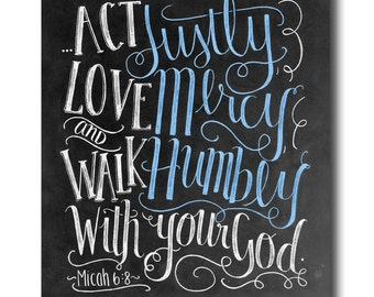 Scripture Art, Bible Verse Art, Micah 6 8, Scripture Print, Bible Verse Sign, Chalkboard Art, Chalk Art, Art Print, Act Justly Love Mercy