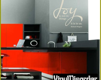 Joy is not in things…it is in us - Vinyl Wall Decal - Wall Quotes - Vinyl Sticker - Hj012JoyisviET
