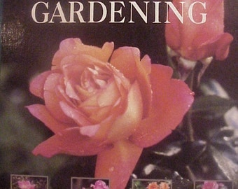Rose Gardening by Better Homes and Garden©