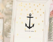"Printable ""You Are My Anchor"" - Any Size Printable / Instant Download"