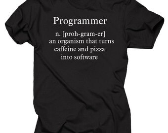 Programmer T-shirt Programming an Organism that turns caffeine and pizza into software and manager Shirt