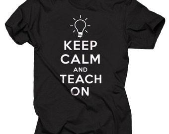 Keep Calm And Teach On T-shirt Gift For Teacher Tee Shirt