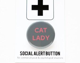 CAT LADY Button - cat gift, cat pin, kitten button