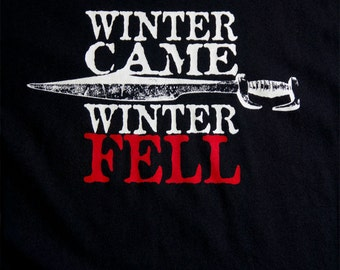 Game of Thrones Shirt. Winter Is Coming Shirt. Winter Came & Then Winter-FELL at the Red Wedding. Stark Blood Rained. GoT Shirt. House Stark