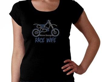 Race Wife with Dirt Bike RHINESTONE t-shirt tank top sweatshirt S M L XL 2XL - bling racing Esposa