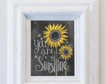 Gift for Mom - Gift for daughter - Baby shower - Nursery Art - Wall Art  You Are My Sunshine - Sunflower Art - Childs Room Decor - Chalk Art