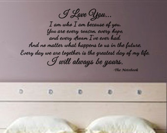 """The Notebook- I Will Always Love You - romantic Wall Decal-  (45"""" x22"""")"""