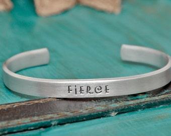 Fierce hand stamped bracelet, inspirational bracelet, FIERCE
