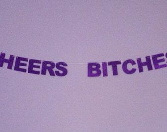 Medium Cheers Bitches Banner - Purple Glitter