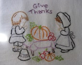 Giving Thanksgiving With the Pilgrims Hand Embroidered  Flour sack  Tea Towel