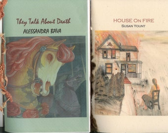 Get TWO 2014 Chapbooks for a lowered price - They Talk About Death by Alessandra Bava AND House on Fire by Susan Yount