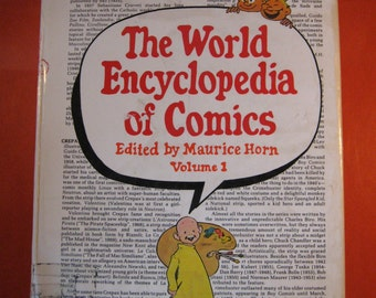 The World Encyclopedia of Comics - Volume 1 by Maurice Horn