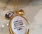 Sylvia Plath Necklace. Quote Necklace. Kiss me and you will see how Important I am