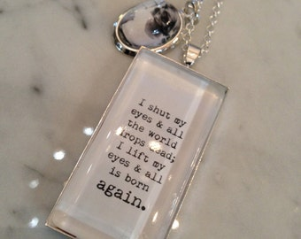 Sylvia Plath Necklace. I shut my eyes and all the world drops dead