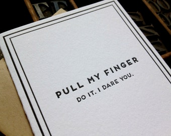 Pull my finger, I dare you: Cards for Dudes